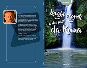Luoghi Segreti a due passi da Roma Vol.2